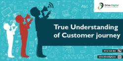 True understanding of customer journey